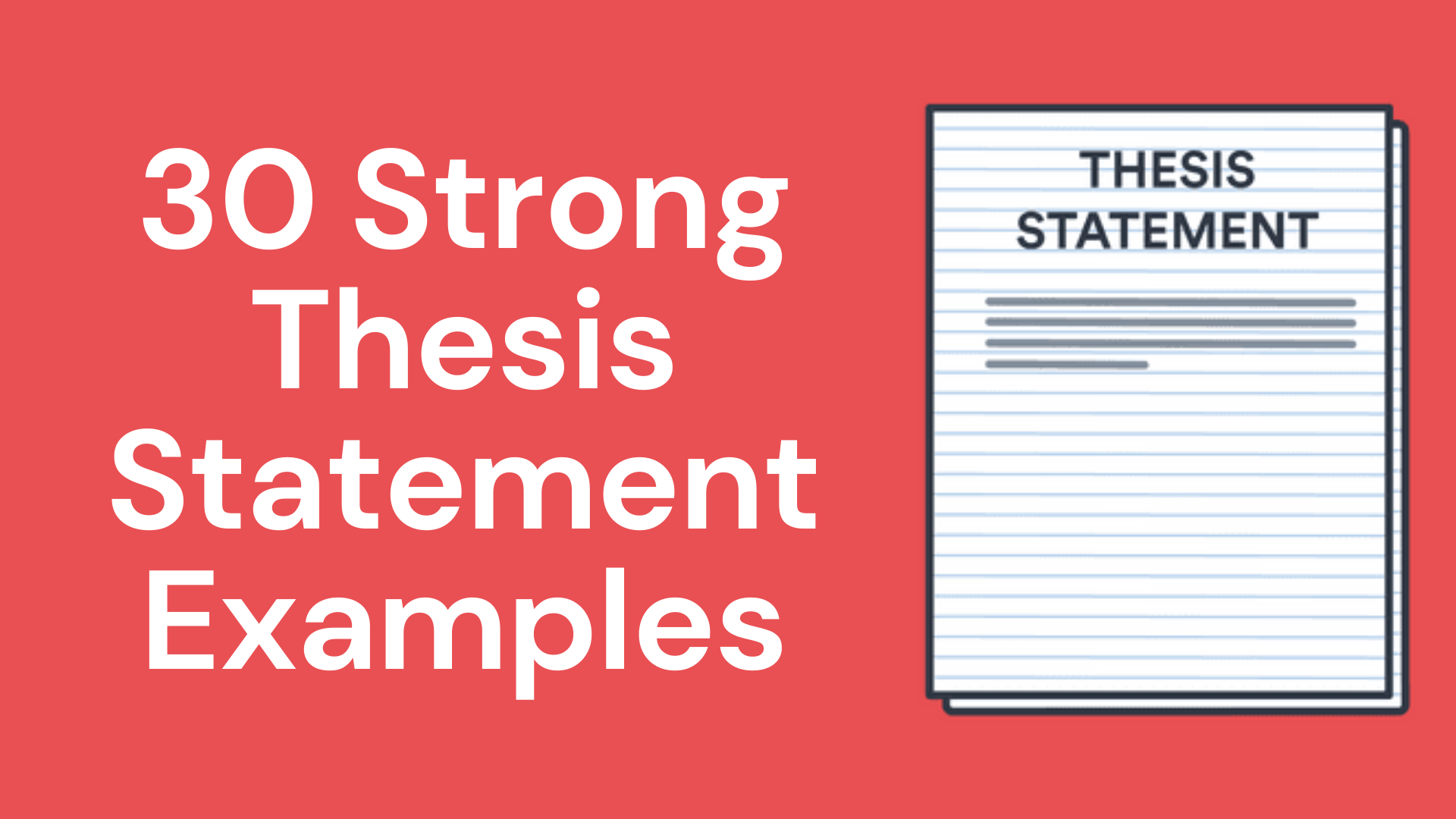 7 Strong Thesis Statement Examples For Your Research Paper