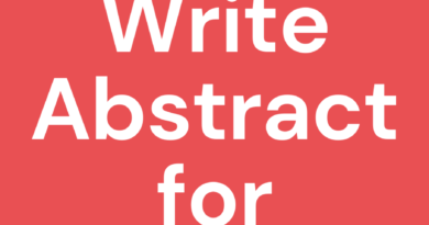 How to Write a Perfect Abstract for Thesis?   Guidelines and Samples
