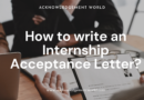 How to Write Internship Acceptance Letter in 2022